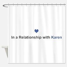 Karen Relationship Shower Curtain