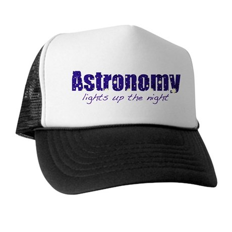 Astronomy Lights Up the Night Trucker Hat