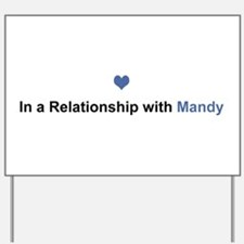 Mandy Relationship Yard Sign