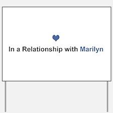 Marilyn Relationship Yard Sign