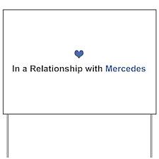 Mercedes Relationship Yard Sign