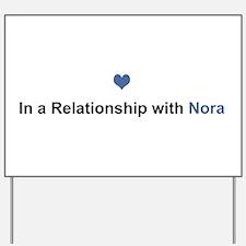 Nora Relationship Yard Sign