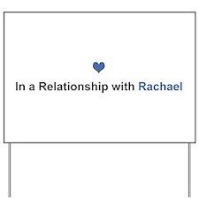 Rachael Relationship Yard Sign
