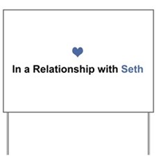 Seth Relationship Yard Sign