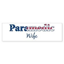 Paramedic Wife Bumper Bumper Sticker
