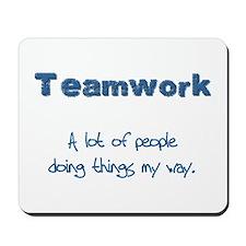 Teamwork - Blue Mousepad
