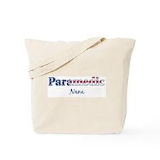 Paramedic Nana Tote Bag