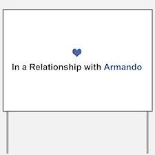 Armando Relationship Yard Sign