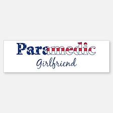 Paramedic Girlfriend Bumper Bumper Bumper Sticker