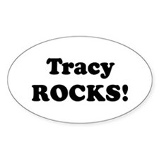 Tracy Rocks! Oval Decal