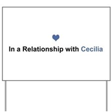 Cecilia Relationship Yard Sign