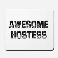 Awesome Hostess Mousepad