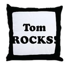 Tom Rocks! Throw Pillow
