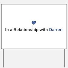 Darren Relationship Yard Sign