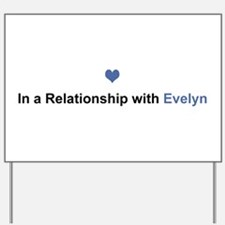 Evelyn Relationship Yard Sign