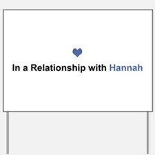 Hannah Relationship Yard Sign