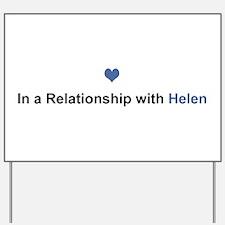 Helen Relationship Yard Sign