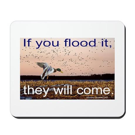 If you flood it Mousepad