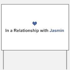 Jasmin Relationship Yard Sign