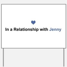 Jenny Relationship Yard Sign