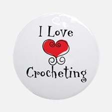 I Love (heart) Crocheting Ornament (Round)