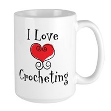 I Love (heart) Crocheting Mug
