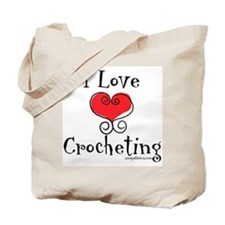 I Love (heart) Crocheting Tote Bag