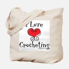 I Love (heart) Crocheting Tote Bag