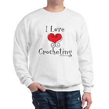 I Love (heart) Crocheting Sweatshirt