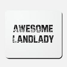 Awesome Landlady Mousepad