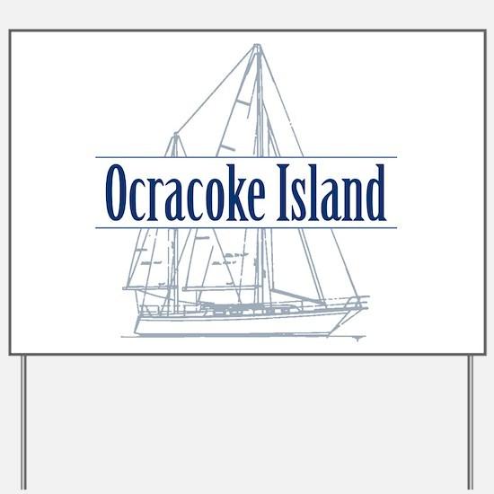 Ocracoke Island - Yard Sign