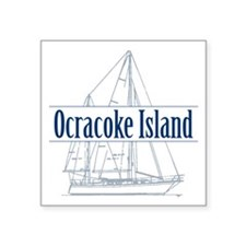 "Ocracoke Island - Square Sticker 3"" x 3"""