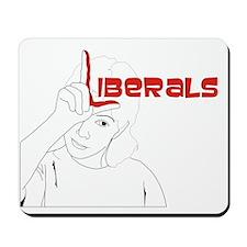 Liberals Mousepad