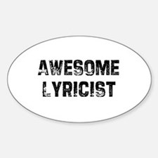 Awesome Lyricist Oval Decal