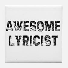 Awesome Lyricist Tile Coaster