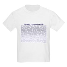 Theatre lessons for life Kids T-Shirt
