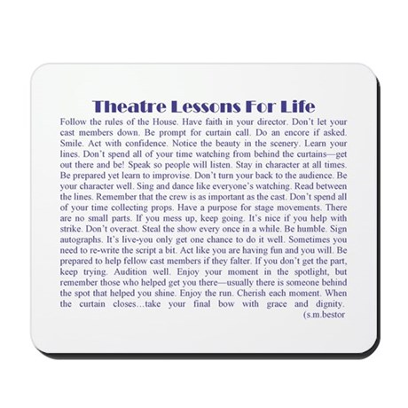 Theatre Lessons for Life Mousepad