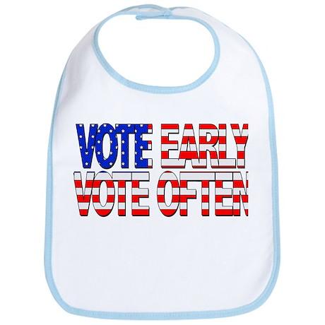 Vote Early, Vote Often Bib