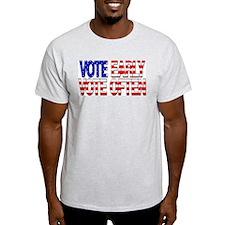 Vote Early, Vote Often Ash Grey T-Shirt