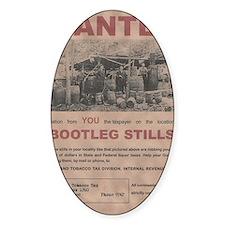 Bootleg Stills Info Wanted Poster b Decal