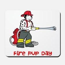 Fire Pup Day Mousepad