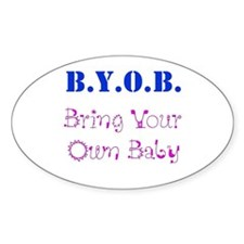 BYOB Baby Oval Decal