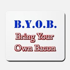 BYOB Bacon Mousepad
