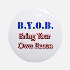 BYOB Bacon Ornament (Round)