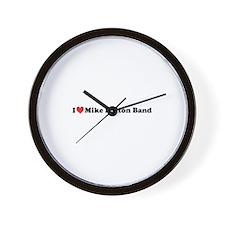 I love Mike Dalton Band Wall Clock