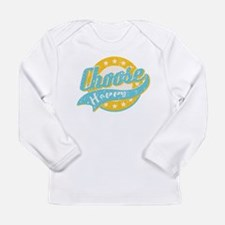 Choose Happy Long Sleeve Infant T-Shirt