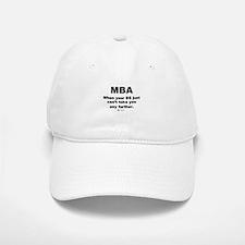 MBA, not BS - Baseball Baseball Cap