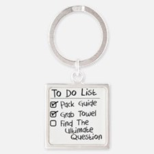 Hitchhicker's To Do List Square Keychain