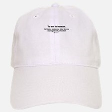To err is human - Baseball Baseball Cap