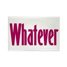 whatever t-shirts & more, Rectangle Magnet